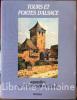 Tours et portes d'Alsace. Aquarelles par J.-Jacques Waltz (Hansi). Préface de Joseph Fleurent (1907). Introduction et notes de Georges Bischoff. ...