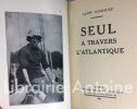 Seul, à travers l'Atlantique.. GERBAULT (Alain)