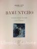 Ramuntcho. Compositions originales de Camoreyt.. LOTI (Pierre) ; CAMOREYT (Jacques)