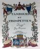 Tambours et trompettes. ARNOUX (Guy)