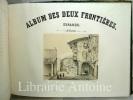 Album des deux frontières vues des environs de Bayonne et de St Sébastien dessinées d'après nature et lithographiées par Blanche Hennebutte. . ...
