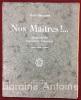 Nos Maîtres !... Silhouettes d'avocats parisiens. Préface d'André Salmon. . PRUNIERE (Jean) SALMON (André)