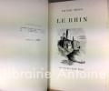 Le Rhin. Dessins de Victor Hugo.. HUGO (Victor). ADELINE (Jules). MOUCHOT