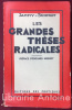 Les grandes thèses radicales de Condorcet à Edouard Herriot. Préface d'Edouard Herriot.. JAMMY-SCHMIDT (Benjamin Schmidt, dit). HERRIOT (Edouard)
