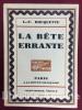 La Bête errante. Orné de lithographies en deux tons de Georges Tcherkessoff.. ROUQUETTE (Louis-Frédéric). TCHERKESSOFF (Georges)
