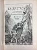 La Bretagne artistique pittoresque et littéraire. Juillet à décembre 1880. [BRETAGNE]
