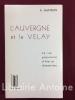 L'Auvergne et le Velay. La vie populaire d'hier et d'avant-hier.. GACHON (Lucien)