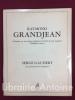 """Raymond Grandjean. """"Enquête sur un citoyen nullement à l'abri de tout soupçon"""". """"Blockhaus-notes"""". Serge Baubert """"Le grand jeu de Grandjean"""".. ..."""