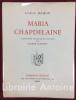 Maria Chapdelaine. Compositions originales en couleurs de Eugène Corneau.. HEMON (Louis). CORNEAU (Eugène).