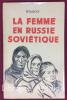 La femme en Russie soviétique. Extraits de la presse et des lois soviétiques.. PETMECKY (A.