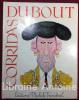 Corridas. Lettre préface de Georges Brassens.. DUBOUT (Albert)