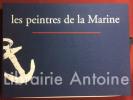 Les Peintres de la Marine. Portfolio de luxe.. [PEINTRE DE MARINE]