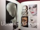 Mannequins. Les corps artificiels ou le cabinet du naturaliste (par Dominique Autié). La grande mannequin cherche et trouve sa peau (par René Crevel). ...