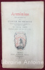 Arminus. Dialogue de Ulrich de Hutten. Traduit en Français pour la première fois. Texte latin en regard par Edmond Thion. Frontispice gravé à ...