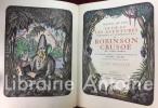 La vie et les aventures étranges et surprenantes de Robinson Crusoé de York, marin. Bois dessinés, gravés et mis en couleurs par Pierre Falké. Préface ...