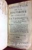 Exposition de la Doctrine de l'Eglise catholique sur les matières de controverse.. BOSSUET (Jacques Benigne)