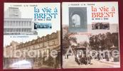 La Vie à Brest 1848-1948. Tome 1 : les événements. Tome 2 : La vie quotidienne.. FOUCHER (Jean). THOMAS (Georges-Michel)