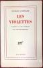 Les Violettes. Comédie en onze tableaux avec des chansonnettes.. SCHEHADE (Georges)