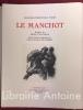 Le Manchot. Préface de René Fauchois. Eaux-fortes originales de Paul-Louis Guilbert.. FERET (Charles-Théophile)