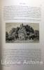 Les châteaux historiques de la France. Accompagné d'eaux-fortes, tirées à part et dans le texte et gravées par nos principaux aquafortistes sous la ...