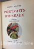 Portraits d'oiseaux avec 32 planches en couleurs de Roger Reboussin. . DELAMAIN (Jacques)