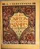 Le Carton aux estampes. Illustrations de Louis Jou. . SERSTEVENS (A. T'). JOU (Louis)