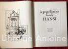 Le grand livre de l'oncle Hansi. . [HANSI]. TYL (Pierre-Marie). FERRO (Marc). UNGERER (Tomi). KLEIN (Georges).