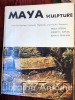 Maya sculpture from the Southern Lowlands, the Highlands and Pacific Piedmont Guatemala, Mexico, Honduras. . GREENE (Merle). RANDS (Robert L.). GRAHAM ...