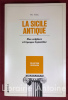 La Sicile antique. Des origines à l'époque byzantine. Traduction de Jeannie Carlier. FINLEY (Moses Immanuel)