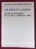 """Les Grecs et l'Occident. Actes du colloque de la villa """"Kérylos"""" (1991) . [GRECE]"""