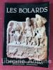 Les Bolards. Le site gallo-romain et le musée de Nuits-Saint-Georges (Côte-d'Or).. PLANSON (Ernest). POMMERET (Colette)