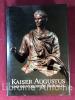 Kaiser Augustus und die Verlorene Republik. [L'empereur Auguste et la République perdue] Antikenmuseum Berlin. Staatliche Museen Preussicher ...