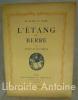 L'Etang de Berre. Edition décorée de quatre-vingt dessins originaux par Albert André.. MAURRAS (Charles). ANDRE (Albert).
