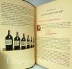Monseigneur le Vin. Vins de Bordeaux. MONTORGUEIL (Georges). LISSAC (Pierre).