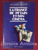 La France de Pétain et son cinéma.. SICLIER (Jacques)