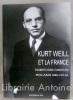 Kurt Weill et la France. / Perdu dans les étoiles ou le destin juif de Kurt Weil. / Kurt Weil et la France. . [WEILL (Kurt)] BELICHA (Roland)