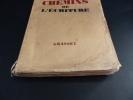 Les Chemins de l'écriture . Bernard Grasset