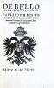 De Bello Germanico Dialogus. Pauli Iovii Historici, Ad Iohannem Fredericum Saxonum, & Philippum Chattorum Principes, Epistola.. GIOVIO (Paolo) ou JOVE ...