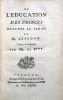 1- BASEDOW (Johann Bernhard). De l'éducation des princes destinés au trône. Yverdon, Imprimerie de la Société littéraire, 1777. (2), 122 p., (1) f. ...