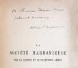 """La Société harmonieuse par la science et le fraternel amour. Extrait de """"l'Être astral social"""".. ANGLEMONT (Arthur d')"""