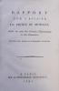 1- Rapport sur l'affaire du prince de Monaco, Fait au nom des Comités Diplomatique et des Domaines. Imprimé par ordre de l'Assemblée Nationale. Paris, ...