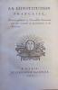 La Constitution française, Projet présenté à l'Assemblée Nationale par les Comités de Constitution et de Révision.. REVOLUTION FRANCAISE - ...