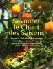 Savourer le chant des saisons. Tome 1 : Octobre-Novembre. Recettes de cuisine et de vie quotidienne, poèmes, réflexions et histoires.. POMANA ...
