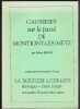 Causeries Sur Le passé De Montigny Les Metz Publiées D'avril 1949 à Novembre 1959 Dans La Paroisse Lorraine. BOSCH Albert
