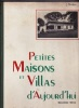 Petites Maisons et Villas d'Aujourd'hui - 2eme Série. COLLECTIF