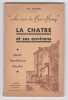 Au coeur du Bas-Berry - La Chatre et ses environs - Guide touristique illustré. Jean Gaultier