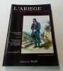 L'Ariège au temps de Napoléon - Essai sur la statistique su Département de l'Ariège précédé de Récits de voyages et d'Ascensions dans les hautes ...