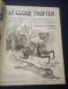 Le Globe Trotter - Journal de voyages , aventures , actualités , romans , explorations , découvertes - 2e semestre 1902 - 1ere année.