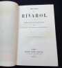 Oeuvres de Rivarol - Etudes sur sa vie et son esprit par Sainte beuve - Arsène Houssaye - Armand Malitourne . Rivarol