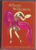 L'Oeuvre d'Albert Willemetz auteur dramatique librettiste et scénariste français (1887 1964) Catalogue raisonné. Tome 1. COLLECTIF